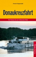 Donaukreuzfahrt - Reisebuch vom Trescher Verlag